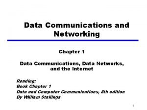 Data Communications and Networking Chapter 1 Data Communications