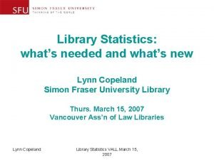 Library Statistics whats needed and whats new Lynn