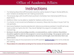 Office of Academic Affairs Instructions The following Power