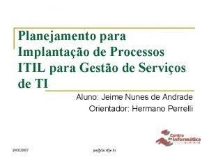 Planejamento para Implantao de Processos ITIL para Gesto