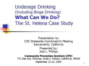 Underage Drinking Including Binge Drinking What Can We