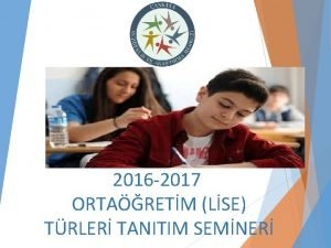 2016 2017 ORTARETM LSE TRLER TANITIM SEMNER Temel