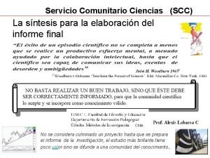 Servicio Comunitario Ciencias SCC La sntesis para la