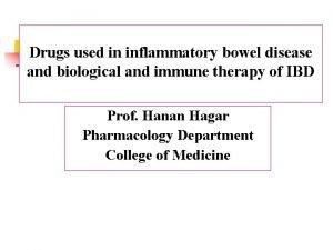 Drugs used in inflammatory bowel disease and biological