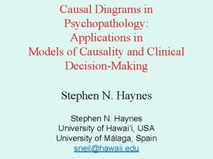 Causal Diagrams in Psychopathology Applications in Models of