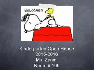 Kindergarten Open House 2015 2016 Ms Zanini Room