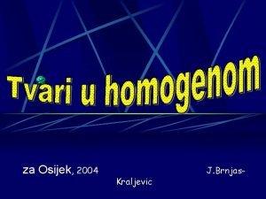 za Osijek 2004 Kraljevic J Brnjas Elektrino polje