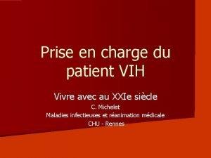 Prise en charge du patient VIH Vivre avec