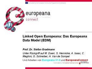 Linked Open Europeana Das Europeana Data Model EDM