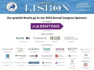 Our grateful thanks go to our 2016 Annual