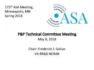 175 th ASA Meeting Minneapolis MN Spring 2018