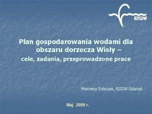 Plan gospodarowania wodami dla obszaru dorzecza Wisy cele