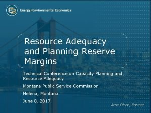 Resource Adequacy and Planning Reserve Margins Technical Conference