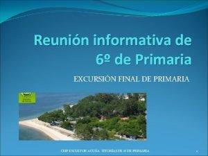 Reunin informativa de 6 de Primaria EXCURSIN FINAL