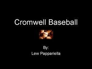 Cromwell Baseball By Lew Pappariella Practice Organization Baseball