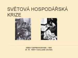 SVTOV HOSPODSK KRIZE GREAT DEPRESSION 1929 1933 24