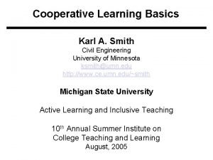 Cooperative Learning Basics Karl A Smith Civil Engineering