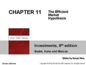 CHAPTER 11 The Efficient Market Hypothesis Investments 8