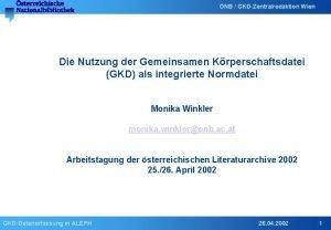 NB GKDZentralredaktion Wien Die Nutzung der Gemeinsamen Krperschaftsdatei