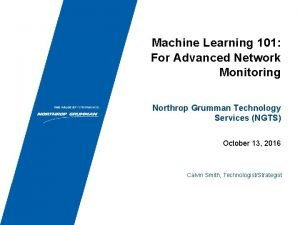 Machine Learning 101 For Advanced Network Monitoring Northrop