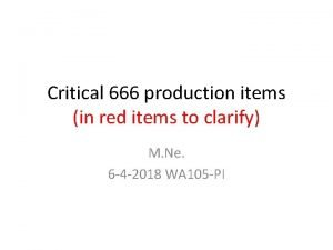 Critical 666 production items in red items to