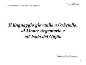 Tesi di laurea in Storia della lingua italiana