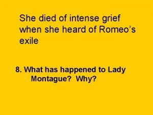 She died of intense grief when she heard