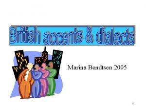 Marina Bendtsen 2005 1 This presentation comprises five