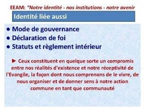 EEAM Notre identit nos institutions notre avenir Identit