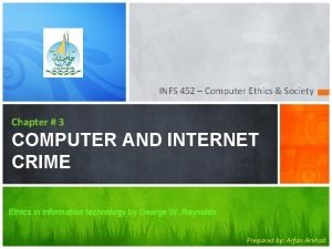 INFS 452 Computer Ethics Society Chapter 3 COMPUTER