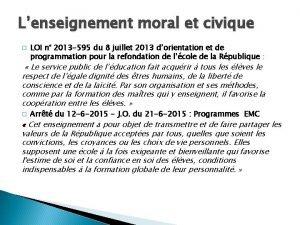 Lenseignement moral et civique LOI n 2013 595