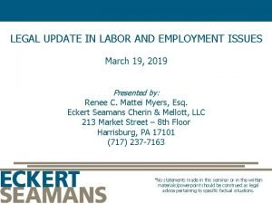 LEGAL UPDATE IN LABOR AND EMPLOYMENT ISSUES March