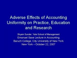 Adverse Effects of Accounting Uniformity on Practice Education