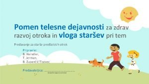 Pomen telesne dejavnosti za zdrav razvoj otroka in