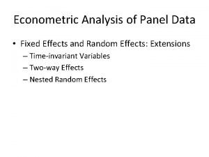 Econometric Analysis of Panel Data Fixed Effects and