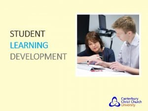 Student Learning Development Revision and exam techniques Student