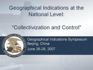 Geographical Indications at the National Level Collectivization and