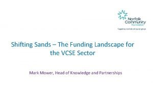 Shifting Sands The Funding Landscape for the VCSE