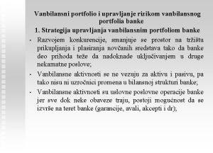 Vanbilansni portfolio i upravljanje rizikom vanbilansnog portfolia banke