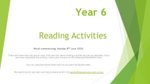 Year 6 Reading Activities Week commencing Monday 8