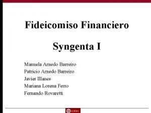Fideicomiso Financiero Syngenta I Manuela Arnedo Barreiro Patricio