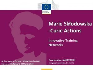 Marie Skodowska Curie Actions Innovative Training Networks Archaeology
