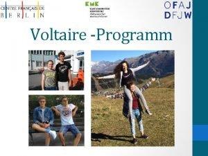Voltaire Programm Geschichte 1998 im Rahmen des deutschfranzsischen