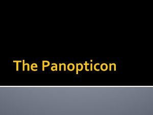 The Panopticon Learning Target Success Criteria Learning Target