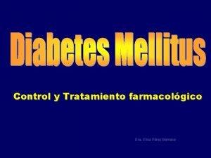 Control y Tratamiento farmacolgico Dra Elisa Prez Barrena