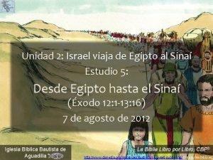 Unidad 2 Israel viaja de Egipto al Sina