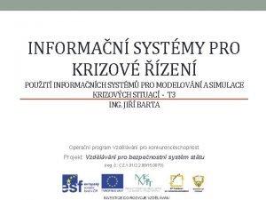 INFORMAN SYSTMY PRO KRIZOV ZEN POUIT INFORMANCH SYSTM