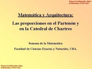 Semana de la Matemtica Depto de Matemtica FCEy