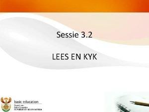 Sessie 3 2 LEES EN KYK Aktiwiteit 6
