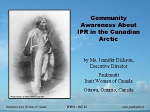 Community Awareness About IPR in the Canadian Arctic
